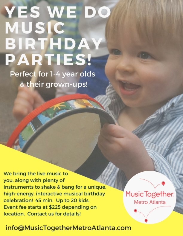 Music Together Metro Atlanta does birthday parties.